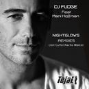 Nightglows (feat. Mani Hoffman) (Remixes)/Dj Fudge