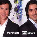 Versteh !/Pro Secco