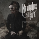 The Hollow/Memphis May Fire