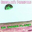 Ein andrer Planet/Geronimoes Perception