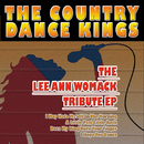 The Lee Ann Womack Tribute EP/The Country Dance Kings