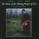 Music Of The Hmong People Of Laos/Boua Xou Mua