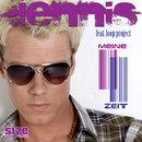 Meine Zeit (feat. loop project)/Dennis