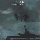 Deathrow Earth/Liar
