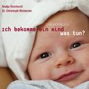 Ich bekomme ein Kind - was tun/DMP-Verlag