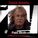 Dutch Schultz Piano Musik/Rolf Otto Rogalla & Dutch Schultz