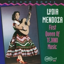 First Queen Of Tejano Music/Lydia Mendoza