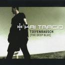Tiefenrausch [The Deep Blue]/Kai Tracid