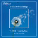 Stress-freies Leben - Stressfree Living/Ross Lovegrove