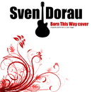 Born This Way [Acoustic Cover]/Sven Dorau