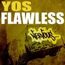 Flawless/Yos