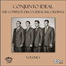 The Complete Discos Ideal Recordings, Vol. 1/Conjunto Ideal
