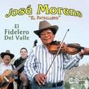 """El Fidelero Del Valle/Jose """"El Patrullero"""" Moreno"""