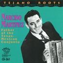 Father Of The Texas-Mexican Conjunto/Narciso Martinez