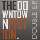 The Double EP/The Downtown Fiction