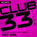 Hey Girl/Mon Dj, David Denoia y Freddy Marquez
