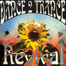 Revival/Dance 2 Trance