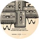You Know The Score/Hardfloor & E.R.P.