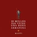 10 milles per veure una bona armadura/Manel