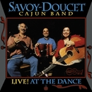Live! At The Dance/Savoy-Doucet Cajun Band