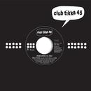 Club Tikka 45 (Vol. 6)/Club Tikka 45