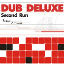 Second Run/Dub Deluxe