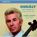 Kodály: Cello Sonata, op. 8 - Sonata, op. 4 - Sonata Duo, op. 7/Lionel Handy