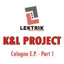 Cologne E.P. Part 1/K&L Project