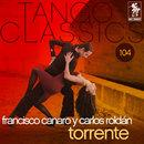 Torrente/Francisco Canaro con Carlos Roldán