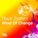 Wind Of Change/Black System