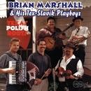Texas Polish Roots/Brian Marshall & His Tex-Slavik Playboys