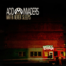 Maffia Never Sleeps/Acid Invaders