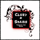 Through The Night/Glory & Shame