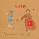 Two Sparks, Two Stars/Kyte