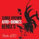 Afro-Bionics Remix'd/Djinji Brown
