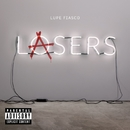 Lasers/Lupe Fiasco