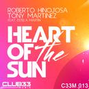 Heart of the Sun/Roberto Hinojos y Toni Martinez