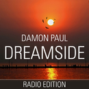 Dreamside (Radio Edition)/Damon Paul