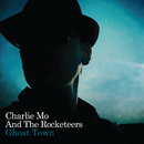 Ghost Town/Charlie Mo And The Rocketeers