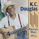 Mercury Blues/K.C. Douglas