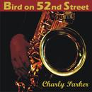 Bird on 52nd Street/Charly Parker & Miles Davis