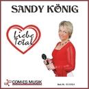 Liebe total/Sandy König