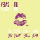 Fili [Gus Gaval Bleep Remix]/Vegas