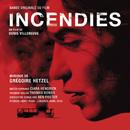Incendies/Grégoire Hetzel