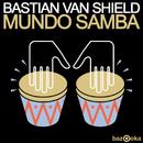 Mundo Samba/Bastian Van Shield
