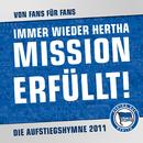 Immer wieder Hertha [Mission erfüllt]/Von Fans für Fans
