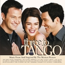 Three To Tango Music From And Inspired By The Motion Picture/Various