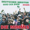 Deutscher Meister wird der SVW/Die Mimmis
