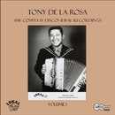 The Complete Discos Ideal Recordings, Vol. 1/Tony De La Rosa