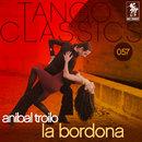La Bordona/Anibal Troilo